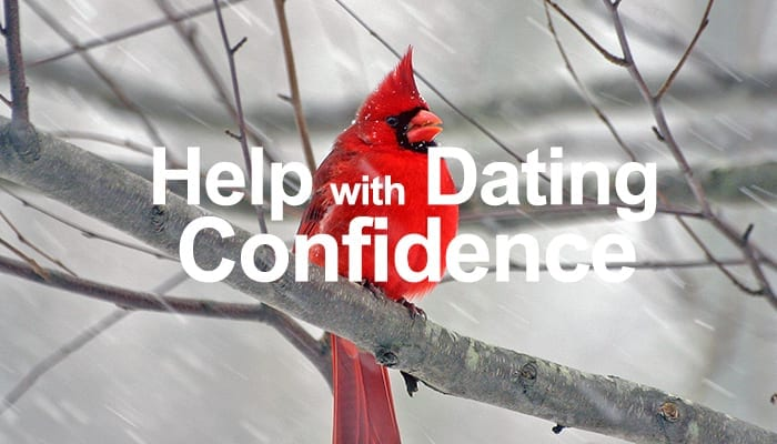 How to Develop Dating Confidence